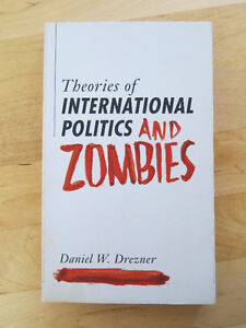 """Theories of international Politics and Zombies"" Kingston Kingston Area image 1"