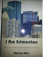 New Book Release - I Am Edmonton by Malcolm Mills