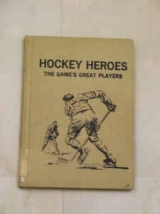 1969 book: Hockey Heroes, the Game's Great Players