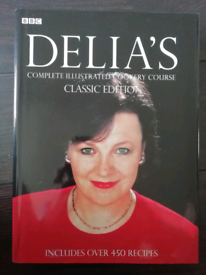Delia's Complete Illustrated Cookery Course. Classic Edition