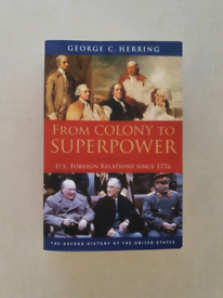 Pre owned From Colony To SUPERPOWER U.S. Foreign Relations since 1776
