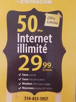SPECIAL INTERNET 50 MB ILLIMITÉ 29.99$ WOW!