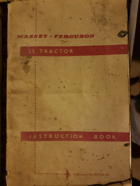 Ferguson 35 Instruction Book  .................................  Original Manual Massey Ferguson Tractor Manuals & Publications