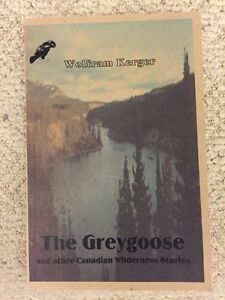 The Greygoose and other CanadianWildernessStories