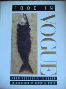Food in Vogue: From Boulestin to Boxer (Hardcover half price)
