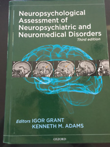 Neuropsychological assessment of neuropsychiatric and neuro