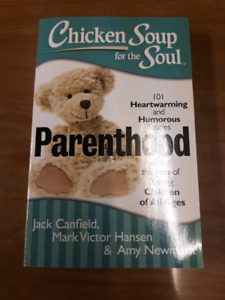 Chicken Soup for the Soul: Parenthood: 101 Heartwarming and Humo