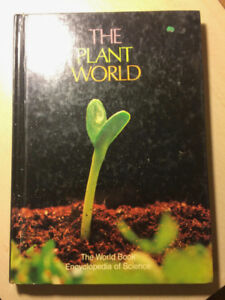 The Plant World - The World Book Encyclopedia of science