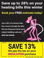 We pay the 13% HST on any attic insulation project.