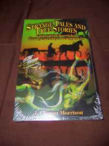 Strange Tales and True Stories
