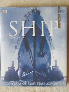 SHIP, 5000 YEARS OF MARITIME ADVENTURE by Brian Lavery