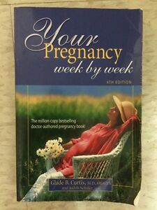 Your Pregnancy Week by Week Book