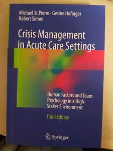 Crisis managment in acute care settings