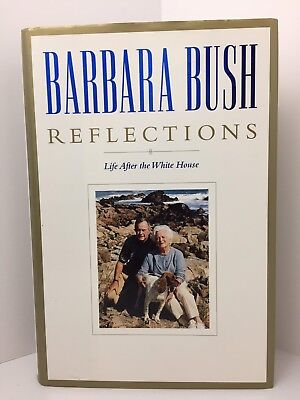 Barbara Bush Reflections Life After White House Autobiography Hardcover Like New