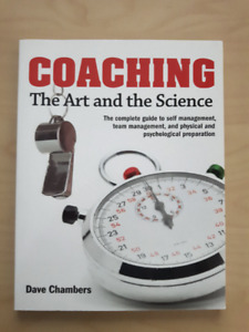 Coaching: The Art and Science. Dave Chambers