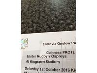 ULSTER RUGBY - GUINNESS PRO 12 - v OSPREYS - 2 TICKETS - TODAY
