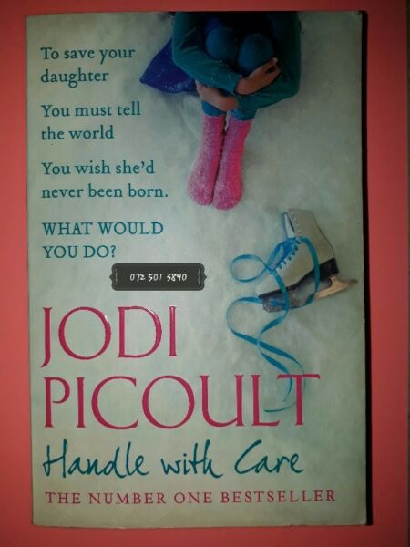Handle With Care - Jodi Picoult.