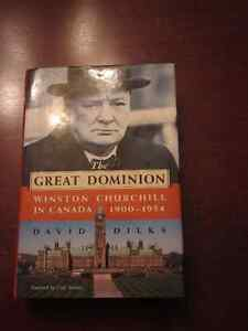 The Great Dominion - Winston Churchill in Canada 1900-1954