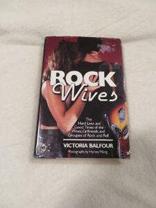 """ROCK WIVES"" The Hard lives & good times of the wives"