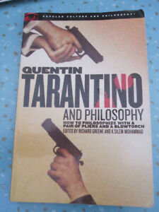 Quentin Tarantino and Philosophy: How to Philosophize ... Book