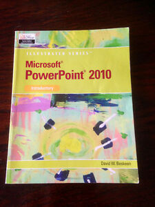 Textbook: Microsoft® PowerPoint® 2010: Illustrated Introductory