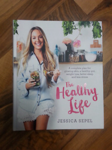 The Healthy Life + Living the Healthy Life de Jessica Sepel