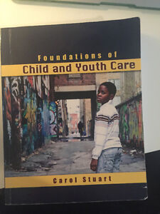 Foundations of Child and Youth Care by Carol Stuart 1st ed