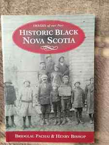 HISTORIC BLACK NOVA SCOTIA by Bridglal Pachai & Henry Bishop