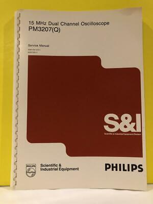 Philips 9499 445 01011 15 Mhz Dual Channel Oscilloscope Pm3207 Q Service Manual