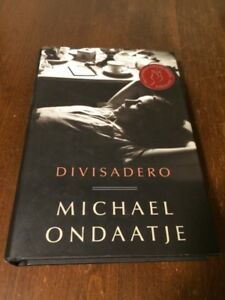 Divisadero Hardcover Book - Signed by Michael Ondaatje