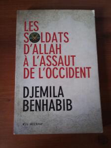 Les soldats d'Allah a l''assaut de l'occidentde Djamila Benhabib