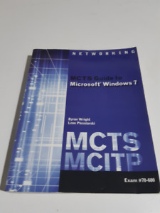 MCTS Guide to Microsoft WIndows 7 Exam #70-680