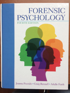 Forensic Psychology (4th Ed) by Pozzulo, Bennell, Forth