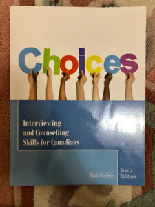 Choices- interviewing and counselling skills for Canadians