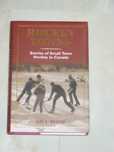 Hockey Towns by Bill Boyd -- featuring Timmins and other centres