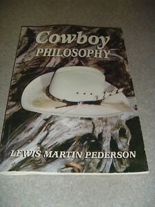 Cowboy Philosophy Soft Cover Book