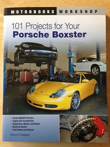 101 Projects for Your Porsche Boxster Shop Manual
