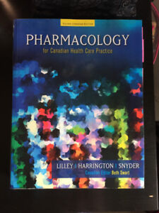 PHARMACOLOGY FOR CANADIAN HEALTH CARE PRACTICE- Lily, Harrington