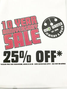 ONLY TWO DAYS LEFT! MOST WANTED'S 10 YR. ANNIVERSARY SALE!