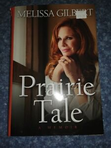 "Melissa Gilbert ""Prairie Tale"" Book For Sale."