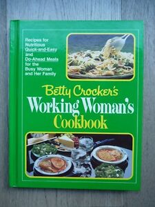 Betty Crocker's Working Woman's Cookbook Sarnia Sarnia Area image 1