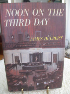 "OLD INTERESTING POLITICAL ""NOON on the THIRD DAY"" by J. Hulbert."