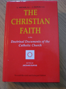 Christian Faith in the Doctrinal Documents of the Cath. Church