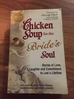 Chicken soup for the brides soul