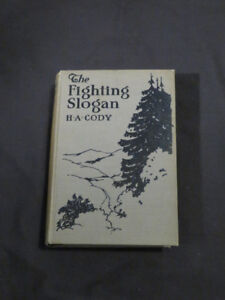 "vintage RARE 1926 ""THE FIGHTING SLOGAN"" by H.A. Cody"