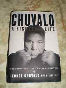 George Chuvalo - Chuvalo: A Fighter's Life 2013 autobiography