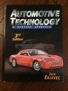 Automotive Technology A Systems Approach 3rd Edition Textbook