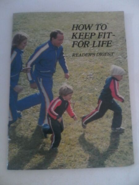 How to Keep Fit - for Life
