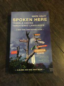 Book: Spoken Here, Mark Abley
