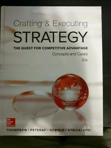 Crafting and executing strategy. 20th ed
